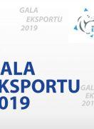 Podsumowanie Gali Eksportu 2019