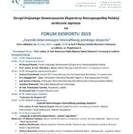 """Forum Eksportu 2019 """"Czynniki determinujące intensyfikację polskiego eksportu"""" 16.05.2019 r."""
