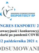 """PODSUMOWANIE – KONGRES EKSPORTU 2021 """"Innowacyjność i konkurencyjność gospodarki po pandemii COVID-19 """""""
